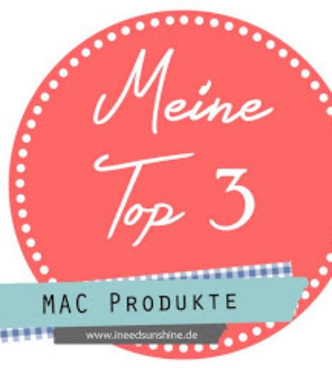 Meine Top 3 MAC Produkte