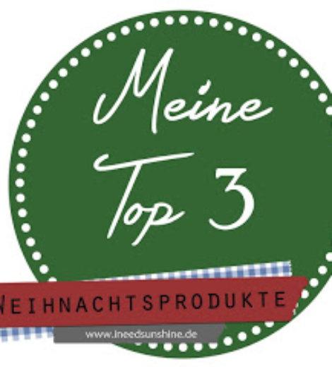 Meine Top 3 … Weihnachtsprodukte
