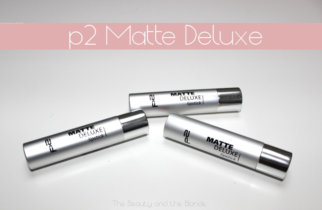 Drogerieperlen – die p2 Matte Deluxe Reihe