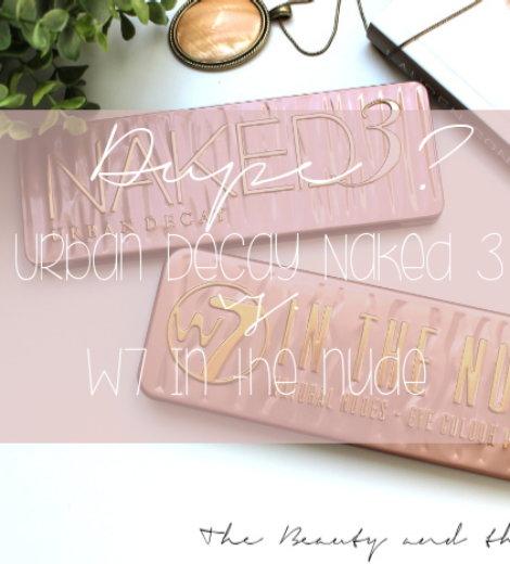 Dupe? | Der Vergleich UD Naked 3 und W7 In the nude