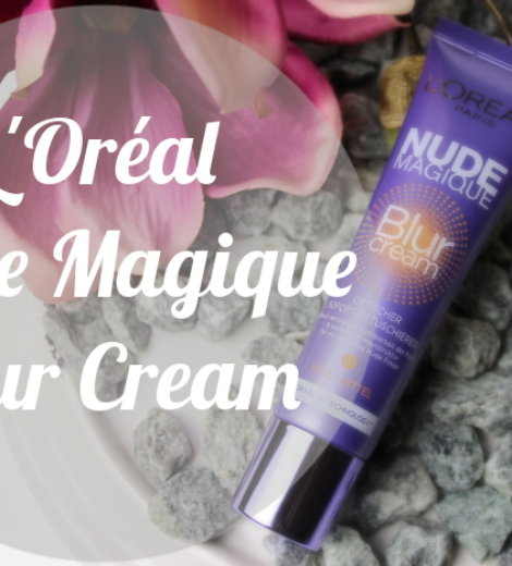 L'Oréal Nude Magique Blur Cream – endlich ein guter Drogerie-Primer?