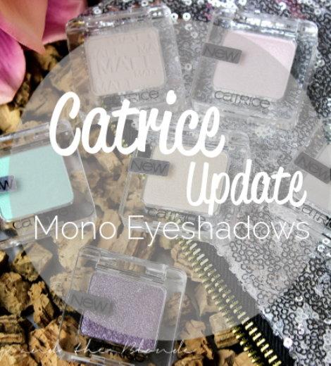 Catrice Update – die neuen Mono Lidschatten *