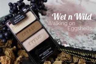 Wet n Wild Walking on eggshells Trio