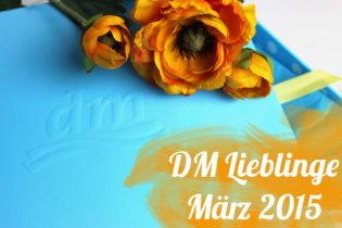 DM Lieblinge März 2015
