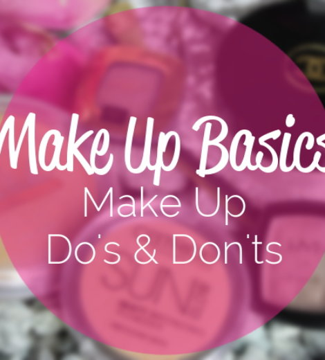 Make Up Do's & Don'ts