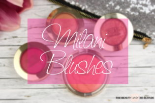 Milani Blushes | Review & Swatches