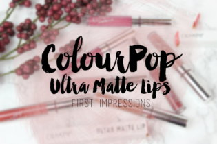 ColourPop Ultra Matte Lips | First Impressions