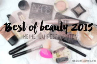 Best of beauty 2015 – meine Jahresfavoriten