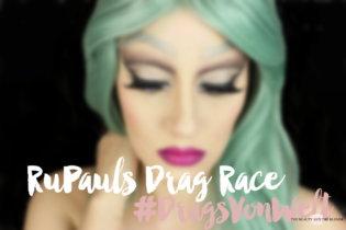 #DragsVonWelt – RuPauls Drag Race Blogparade