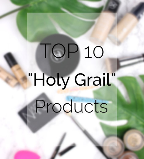 TOP 10 Holy Grail Products