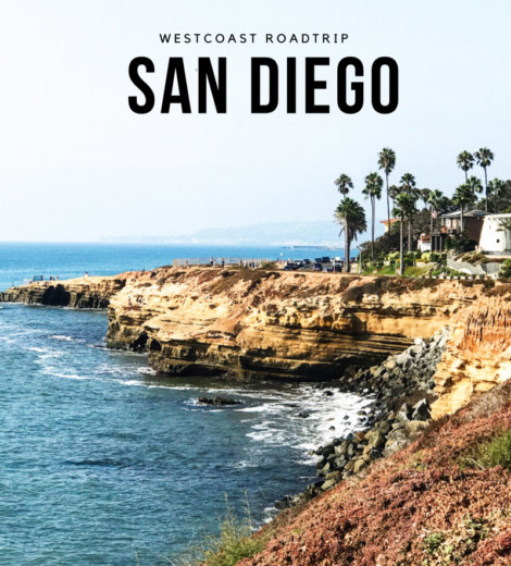 Westcoast USA Roadtrip </br> San Diego