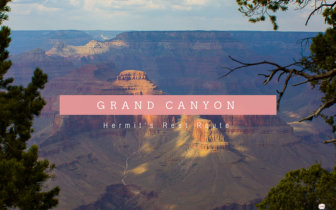 The Grand Canyon  Hermit's Rest Route