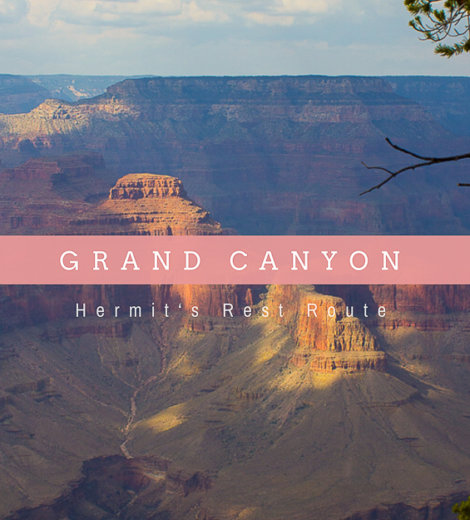 The Grand Canyon <br/> Hermit's Rest Route
