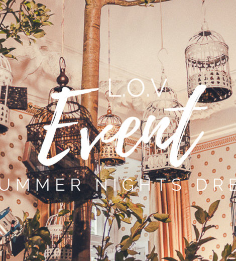 L.O.V Update Event 2018 <br/> A Summer Nights Dream