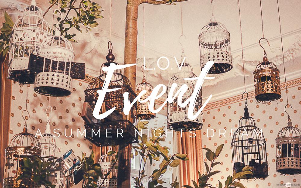 L.O.V Update Event 2018 A Summer Nights Dream