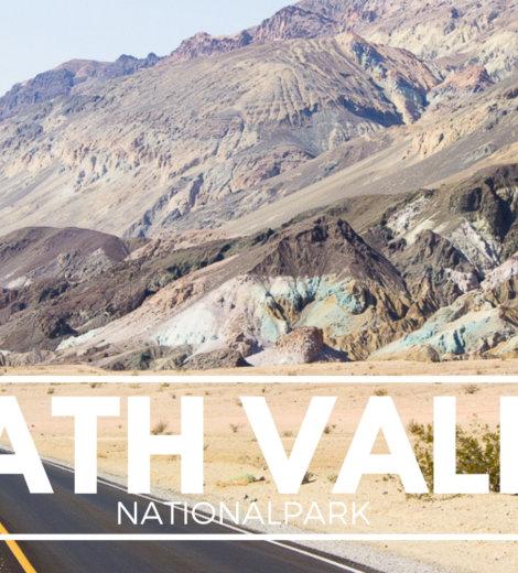Westcoast Roadtrip </br> In brütender Hitze durchs Death Valley