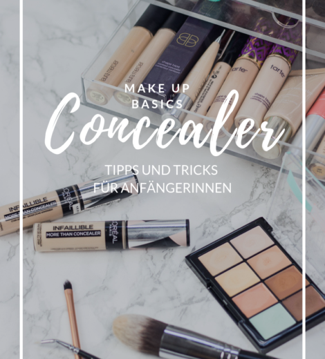 Make Up Basics </br> Concealer </br> Tipps & Tricks