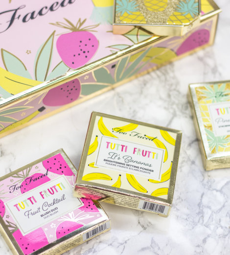 Too Faced Tutti Frutti Collection