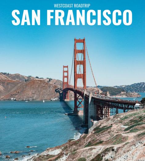Westcoast Roadtrip </br> San Francisco
