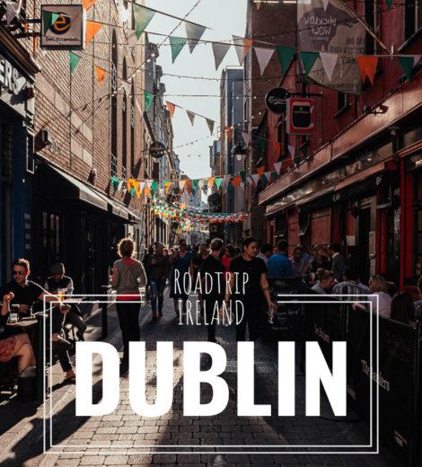 Roadtrip Ireland </br> Dublin