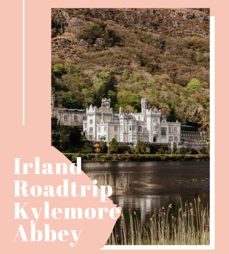 Irland Roadtrip: </br> Ross Errilly Friary & Kylemore Abbey